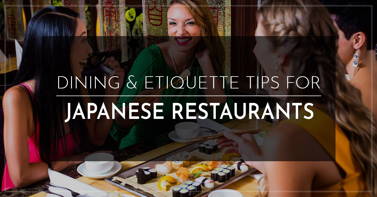 Dining-and-Etiquette-Tips-for-Japanese-restaurants-5abab5b532e3c.jpg