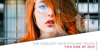 Coolest Hair Styling Tricks