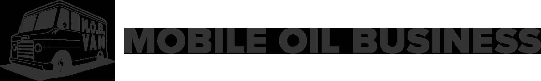 M.O.B. - Mobile Oil Business