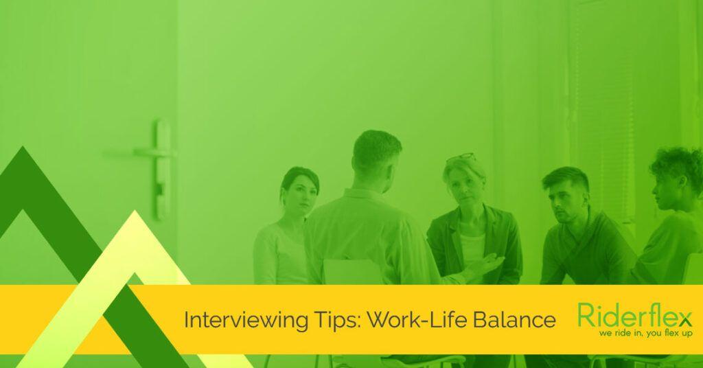 Interviewing-Tips-Work-Life-Balance-1024x536.jpeg