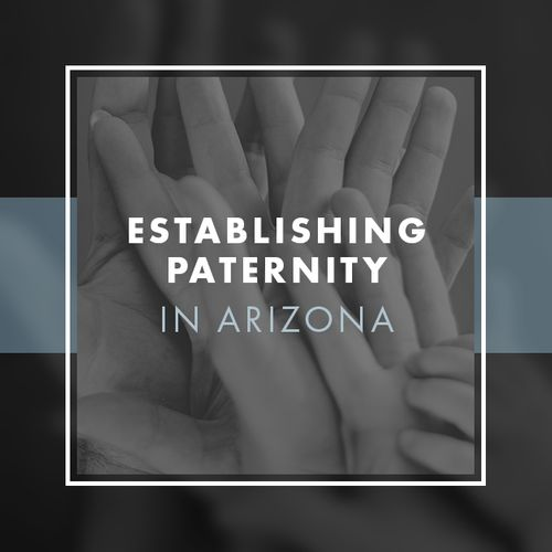 Establishing Paternity In Arizona_Intro.jpg