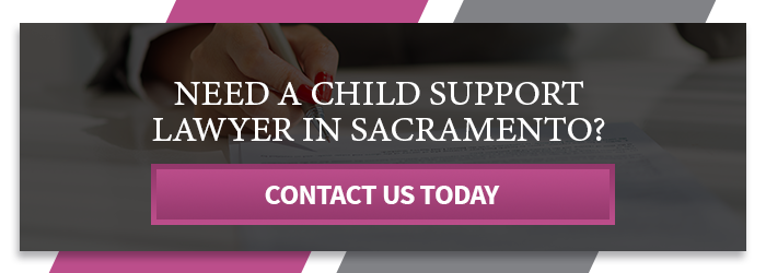CTA - Need A Child Support Lawyer In Sacramento.png