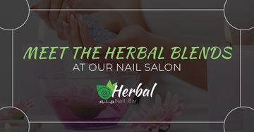 Meet-The-Herbal-Blends-At-Our-Nail-Salon-5b9147853b23b.jpg