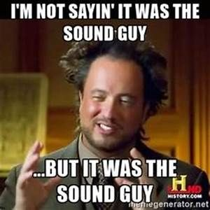 sound guy aliens meme