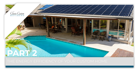 The-Energy-Efficiency-of-Your-Custom-Home-Part-2-5b2a860110b30.png