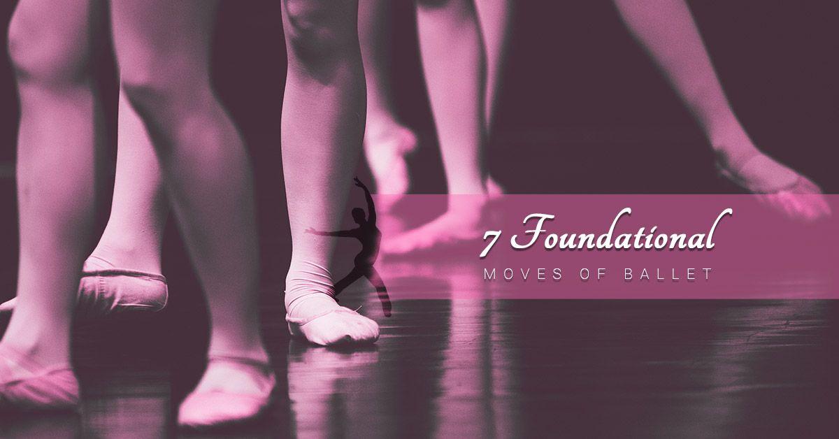 7-Foundational-Moves-of-Ballet-5c000e9bc0532.jpg