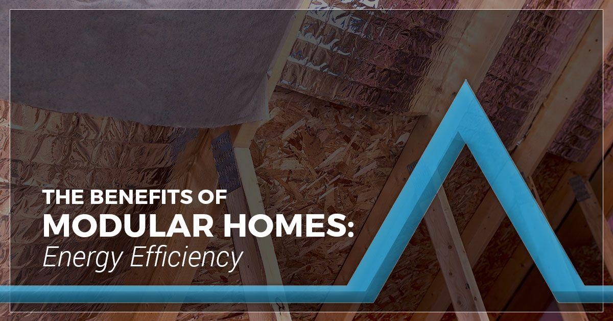 The-Benefits-of-Modular-Homes-Energy-Efficiency-5ba8fb3970c25.jpg